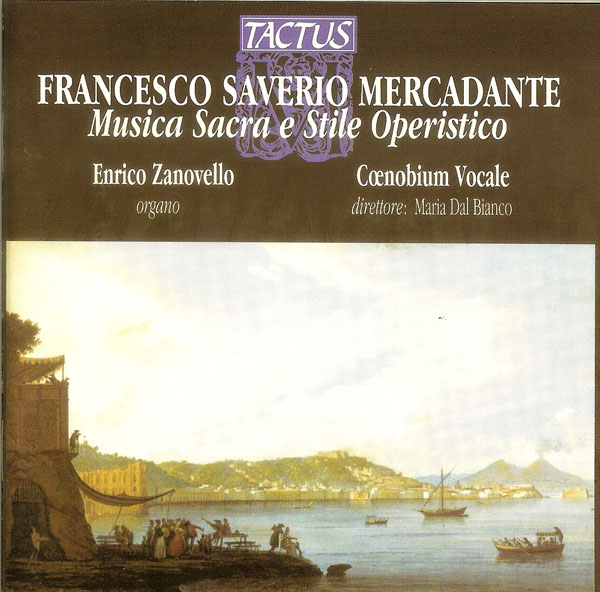 Coenobium - SAVERIO MERCADANTE (1795-1870) The Sacred Music and the Opera Style (2004)